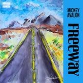 Freeway by Mickey Avalon