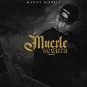 Muerte Segura von Manny Montes