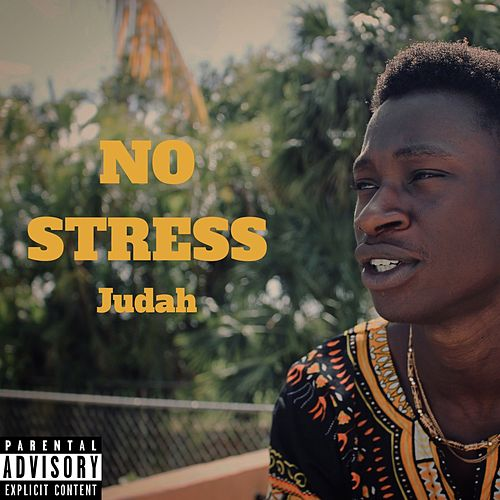 No Stress by Judah & the Lion