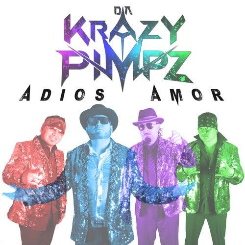Adios Amor by Da Krazy Pimpz