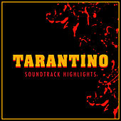 Tarantino - Soundtrack Highlights van L'orchestra Cinematique