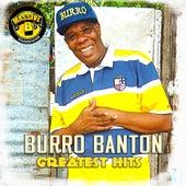 Massive B Presents: Burro Banton Greatest Hits by Burro Banton