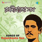 Songs of Rajanikanta Sen by Various Artists