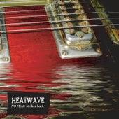 No Fear Strikes Back de Heatwave
