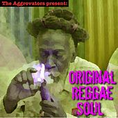 Original Reggae Soul by Various Artists
