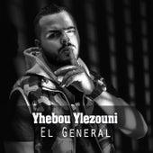 Yhebou Ylezouni by El General