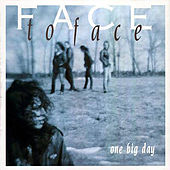 One Big Day von Face to Face