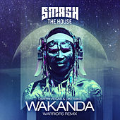 Wakanda (WARRIORS Remix) by Dimitri Vegas & Like Mike