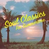 Soul Classics For Summertime von Various Artists