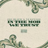 In the Mob We Trust von Joe Blow