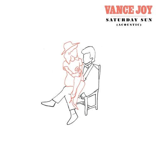 Saturday Sun (Acoustic) by Vance Joy