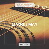 Maggie May (Acoustic) de Paul Canning
