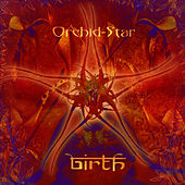 Birth by Orchid Star