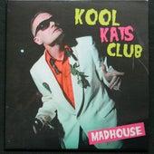Kool Katz Club de Madhouse