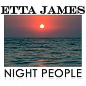 Night People von Etta James