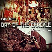 Day of the Crackle de KG-Chi