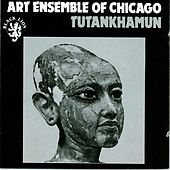 Tutankhamun by Art Ensemble of Chicago