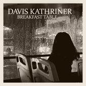 Breakfast Table de Davis Kathriner