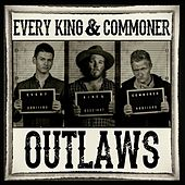 Outlaws by Every King