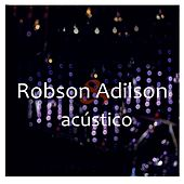 Acústico de Robson e Adilson