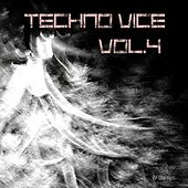 Techno Vice, Vol. 4 (Compiled & Mixed by Van Czar) by Various Artists