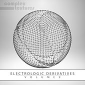 Electrologic Derivatives, Vol. 9 von Various Artists