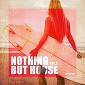 Nothing But House, Vol. 2 von Various Artists