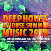Deephouse & House Summer Music 2018 von Various Artists