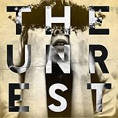 The Unrest by Unrest