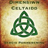 Dimensiwn Celtaidd de Sergio Pommerening