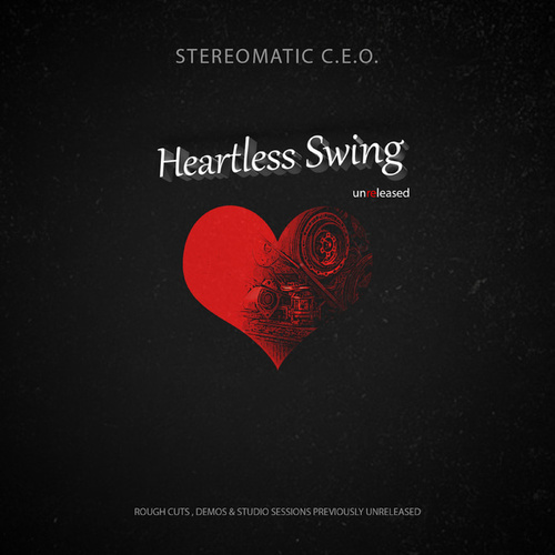 Heartless Swing by Stereomatic C.E.O.