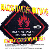 Blazing Flame Productions Compilation Mixtape, Vol. 1 by Various Artists