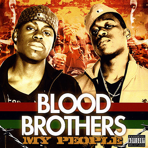 My People by The Blood Brothers
