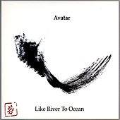 Like River to Ocean de Avatar
