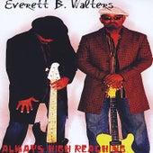Always High Reaching by Everett B. Walters