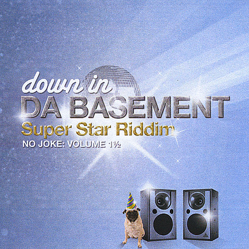 Super Star Riddim: No Joke, Vol. 1 1/2 by Various Artists