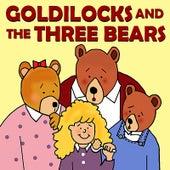Goldilocks and the Three Bears by Favorite Kids Stories