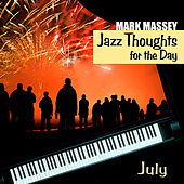 Jazz Thoughts for the Day - July by Mark Massey