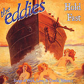 Hold Fast by The Eddies