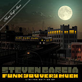 Funk you Very Much Sampler by Steven Garcia