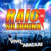 Ao Vivo em Aracajú von Raio da Silibrina