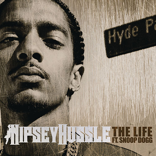 The Life by Nipsey Hussle
