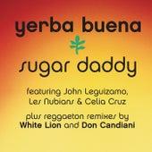 Sugar Daddy Reggaeton Remixes by Yerba Buena