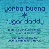 Sugar Daddy (Remixes) de Yerba Buena