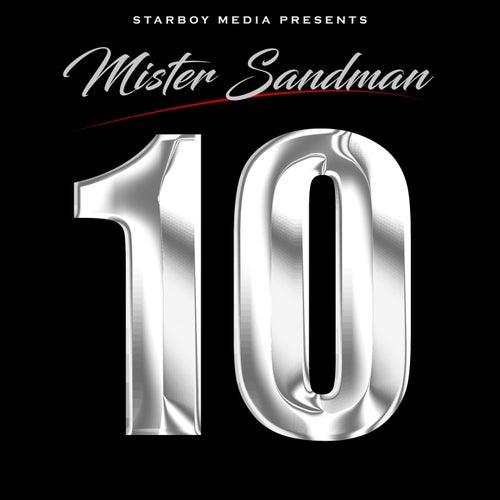 Ten by Mr. Sandman