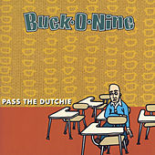 Pass The Dutchie - EP by Buck-O-Nine