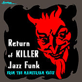 Return Of Killer Jazz Funk by Various Artists