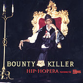 Hip-Hopera - Single by Bounty Killer
