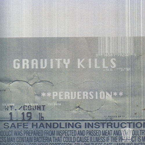 Perversion by Gravity Kills