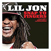 Snap Yo Fingers - Single by Lil Jon